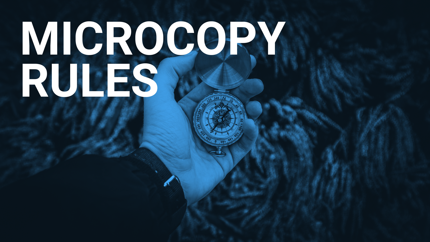 Microcopy Rules - Man holding compass showing the way