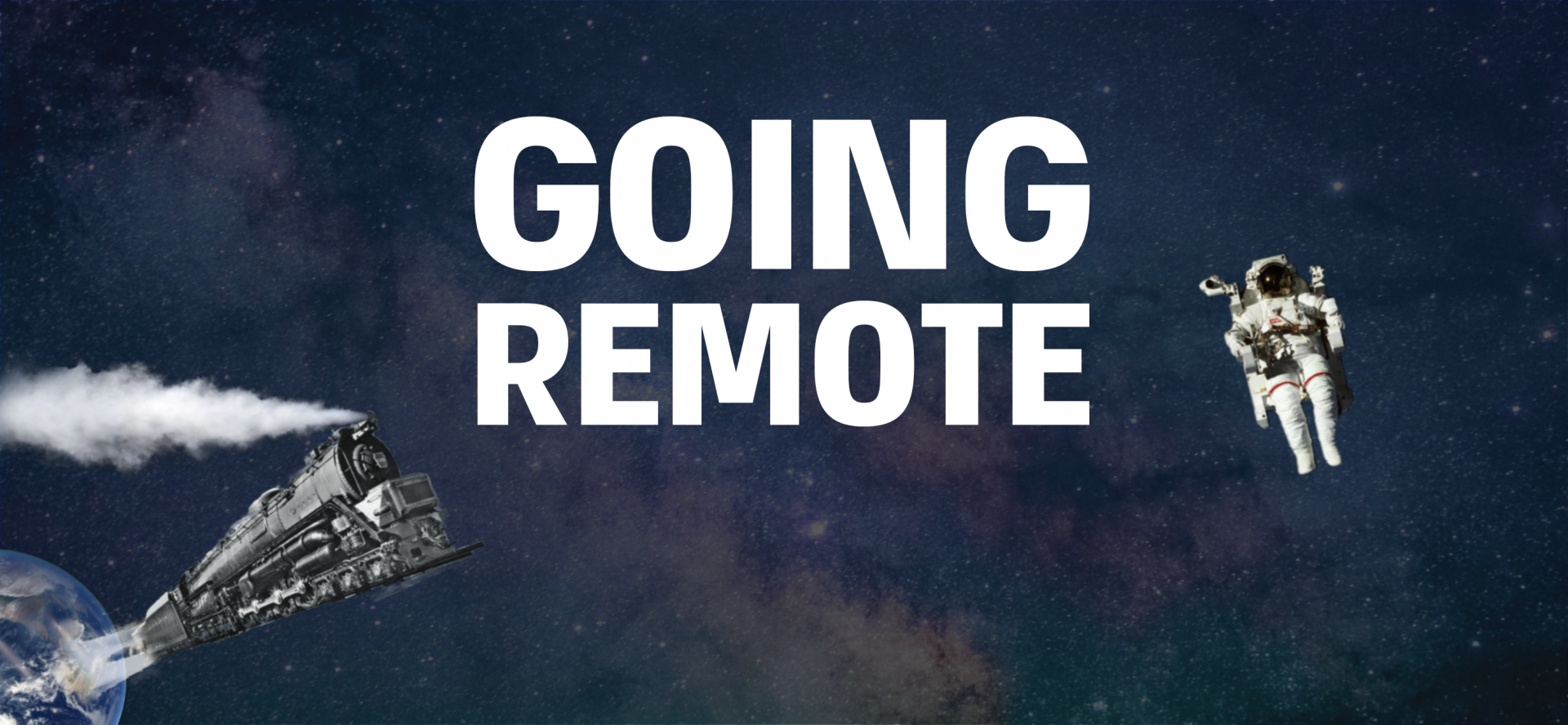 going remote