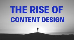 The rise of content design