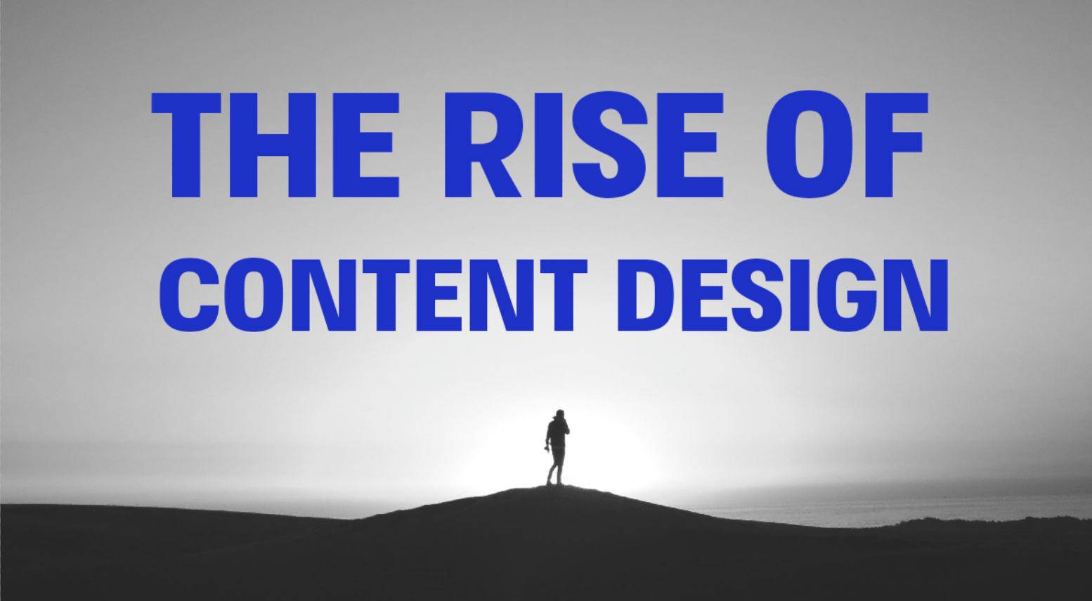 The rise of content design