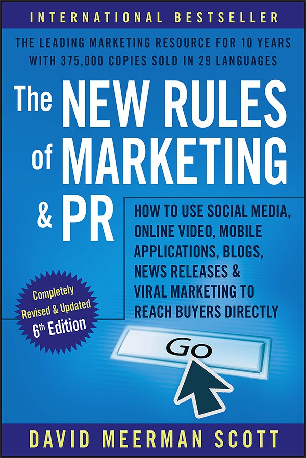 The book The New Rules of Marketing and PR by David Meerman Scott