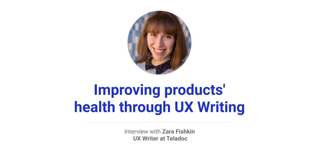 zara ux writer healthcare