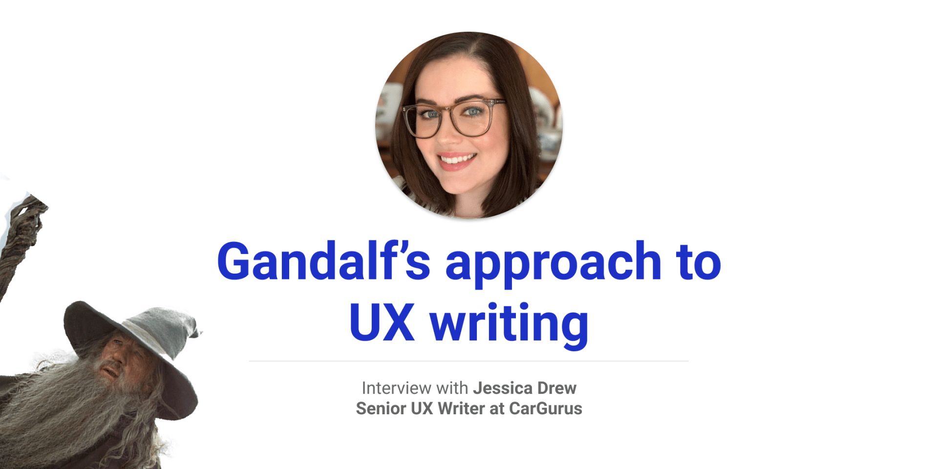 cover photo Gandalf's approach to UX writing